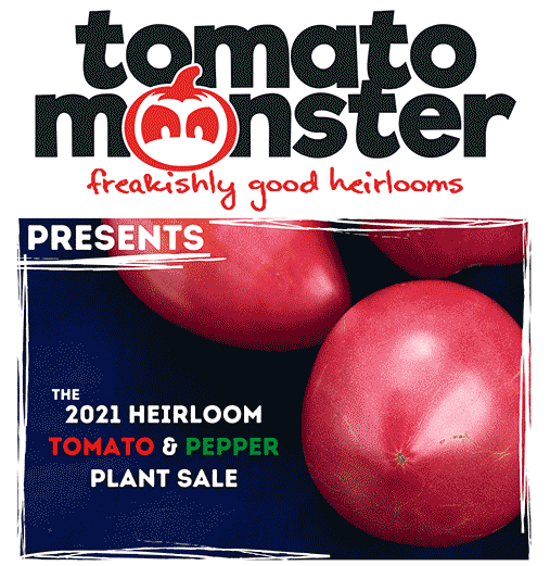 Tomato Monster Heirloom Tomato & Pepper Sale